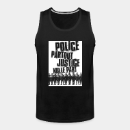 Camisole ♂ Police partout justice nulle part