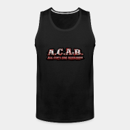 Camisole ♂ A.C.A.B. All Cops Are bastards