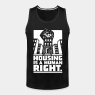 Camisole ♂ Housing is a human right