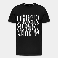 T-shirt Xtra-Large Think for yourself question everything