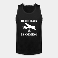 Camisole ♂ Democracy is coming