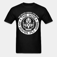 T-shirt ♂ The Mob - No doves fly here / We never asked for war