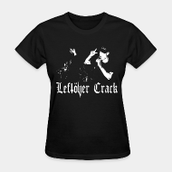 T-shirt féminin ♀ Leftover Crack