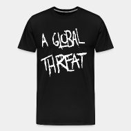 T-shirt Xtra-Large A Global Threat
