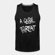 Camisole A Global Threat