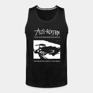 Camisole Aus-Rotten - if only your veins were filled with oil the world would rush to your rescue
