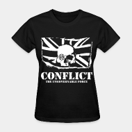 T-shirt féminin Conflict - The ungovernable force