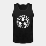 Camisole ♂ Football against racism