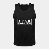 Camisole A.C.A.B. All Cops Are Bastards