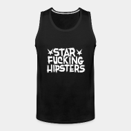 Camisole Star Fucking Hipsters