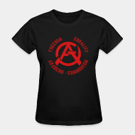 T-shirt féminin Freedom equality anarcho-communism