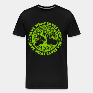 T-shirt Xtra-Large Save what saves you