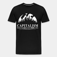 T-shirt Xtra-Large Capitalism: destroying our earth for their profits