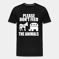 T-shirt Xtra-Large Please don't feed the animals (democrats & republicans)