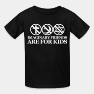 T-shirt enfant Imaginary friends are for kids