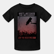 T-shirt enfant Who's watching the watchers? Join the resistance