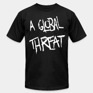 Produit local A Global Threat