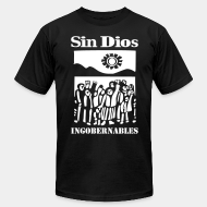 Produit local Sin Dios - ingobernables