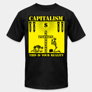 Produit local Capitalism™ this is your reality