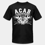 Produit local A.C.A.B. All Cats Are Beautiful