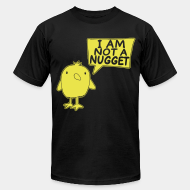 Produit local I am not a nugget