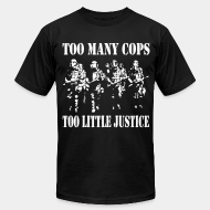 Produit local Too many cops, too little justice
