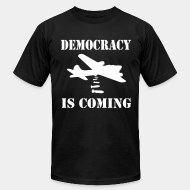 Produit local Democracy is coming