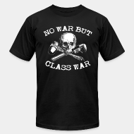 Produit local No war but class war