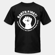 Produit local Earth first! No Compromise in the defense of Mother Earth!