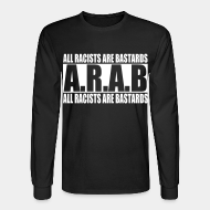Chandail à manches longues A.R.A.B. All Racists Are Bastards
