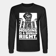 Chandail à manches longues Housing is a human right