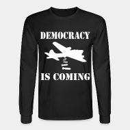 Chandail à manches longues Democracy is coming