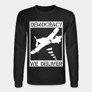 Chandail à manches longues Democracy we deliver