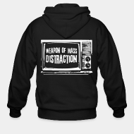 Hoodie à fermeture éclair Weapon of mass distraction