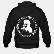Hoodie à fermeture éclair Freedoms are not given, they are taken (Kropotkin)
