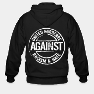 Hoodie à fermeture éclair United hardcore against racism & hate