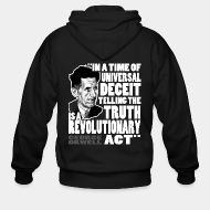 Hoodie à fermeture éclair In a time of universal deceit telling the truth is a revolutionary act (George Orwell)