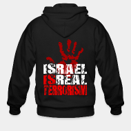 Hoodie à fermeture éclair Israel is real terrorism