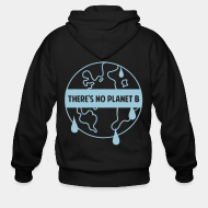 Hoodie à fermeture éclair There's no planet B