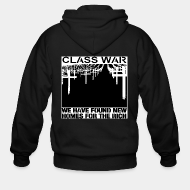 Hoodie à fermeture éclair Class war - we have found new homes for the rich