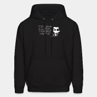 Hoodie sweatshirt We are anonymous. We are legion. We do not forgive. We do not forget. Expect us!