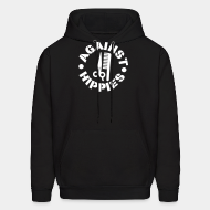 Hoodie sweatshirt Against hippies