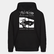 Hoodie sweatshirt Aus-Rotten - if only your veins were filled with oil the world would rush to your rescue