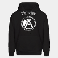 Hoodie sweatshirt Aus-Rotten - People are not expendable, governement is