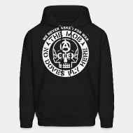 Hoodie sweatshirt The Mob - No doves fly here / We never asked for war
