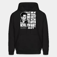 Hoodie sweatshirt In a time of universal deceit telling the truth is a revolutionary act (George Orwell)