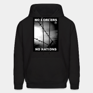 Hoodie sweatshirt No borders no nations
