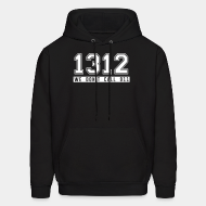 Hoodie sweatshirt 1312 we don't call 911