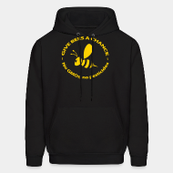 Hoodie sweatshirt Give bees a chance - No GMO's, no pesticides