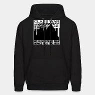 Hoodie sweatshirt Class war - we have found new homes for the rich